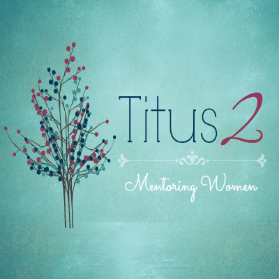 Image result for titus 2 mentoring